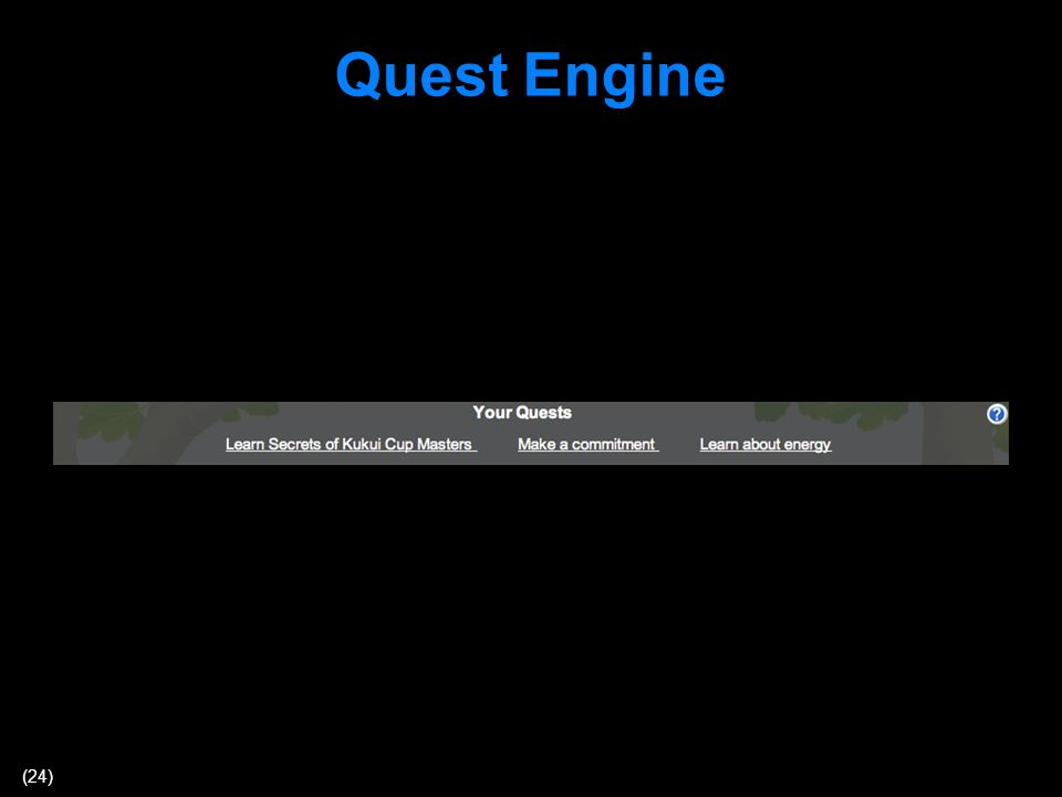 (24) Quest Engine