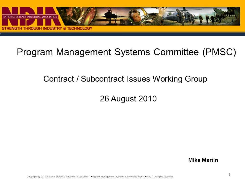 Copyright @ 2010 National Defense Industrial Association - Program Management Systems Committee (NDIA PMSC).