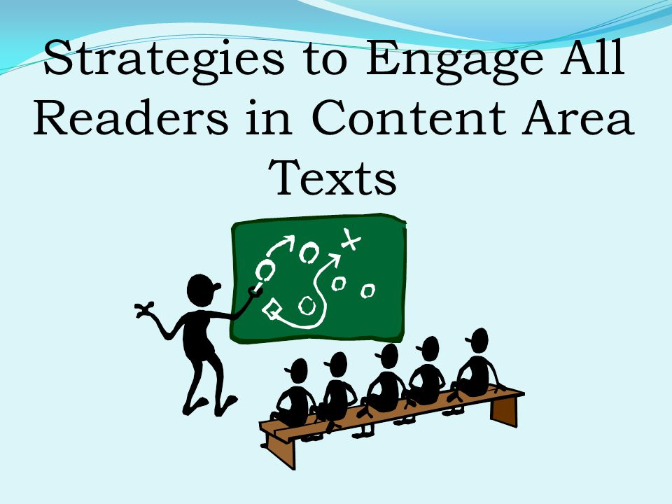 Strategies to Engage All Readers in Content Area Texts