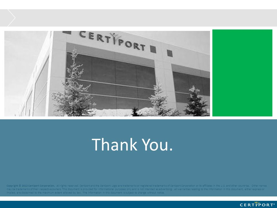 Copyright © 2012 Certiport Corporation. All rights reserved. Certiport and the Certiport Logo are trademarks or registered trademarks of Certiport Cor