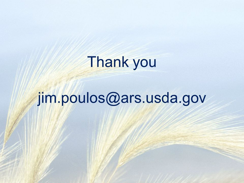 Thank you jim.poulos@ars.usda.gov