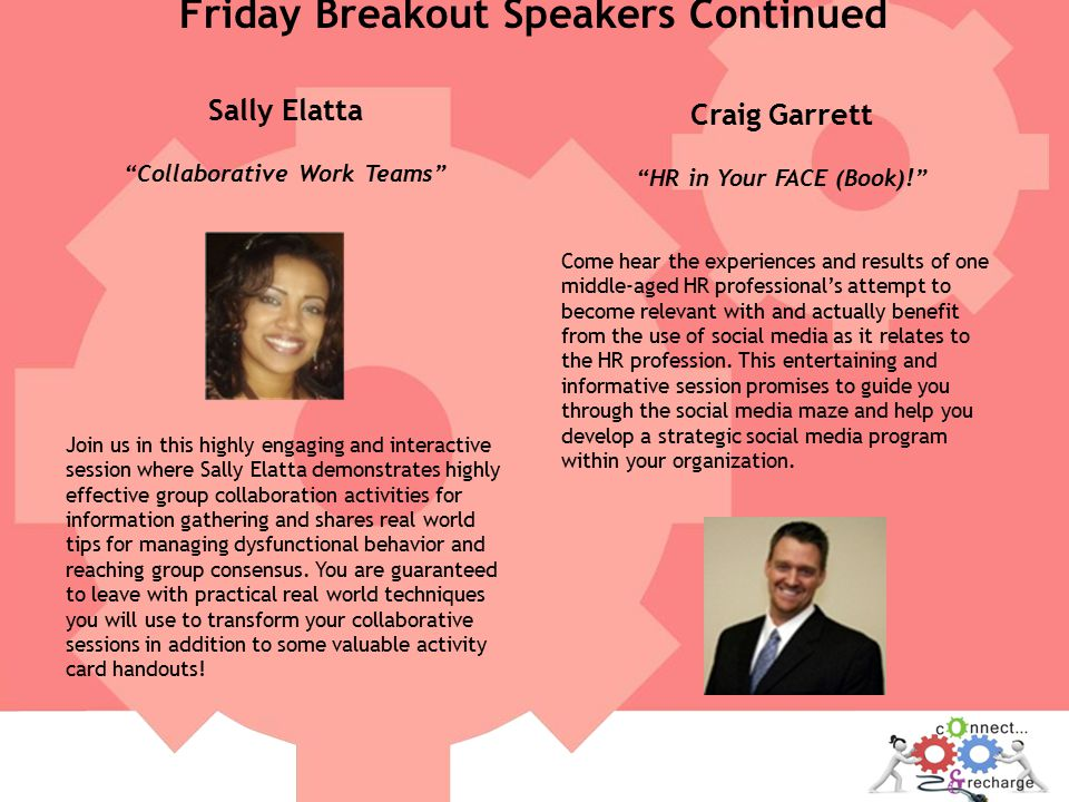 Sally Elatta Collaborative Work Teams Join us in this highly engaging and interactive session where Sally Elatta demonstrates highly effective group collaboration activities for information gathering and shares real world tips for managing dysfunctional behavior and reaching group consensus.