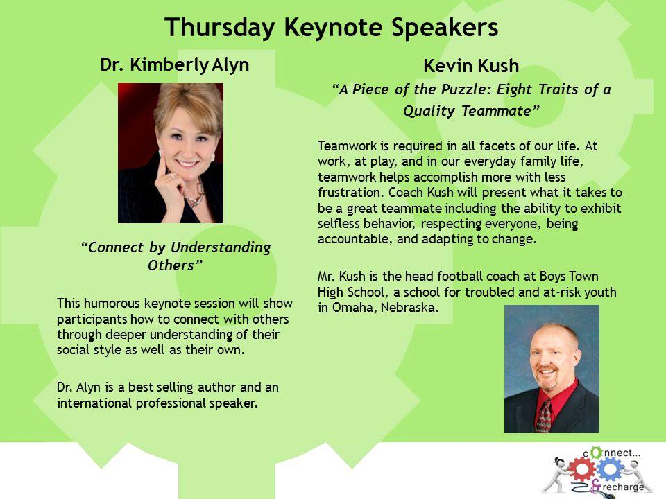 Thursday Keynote Speakers Dr.