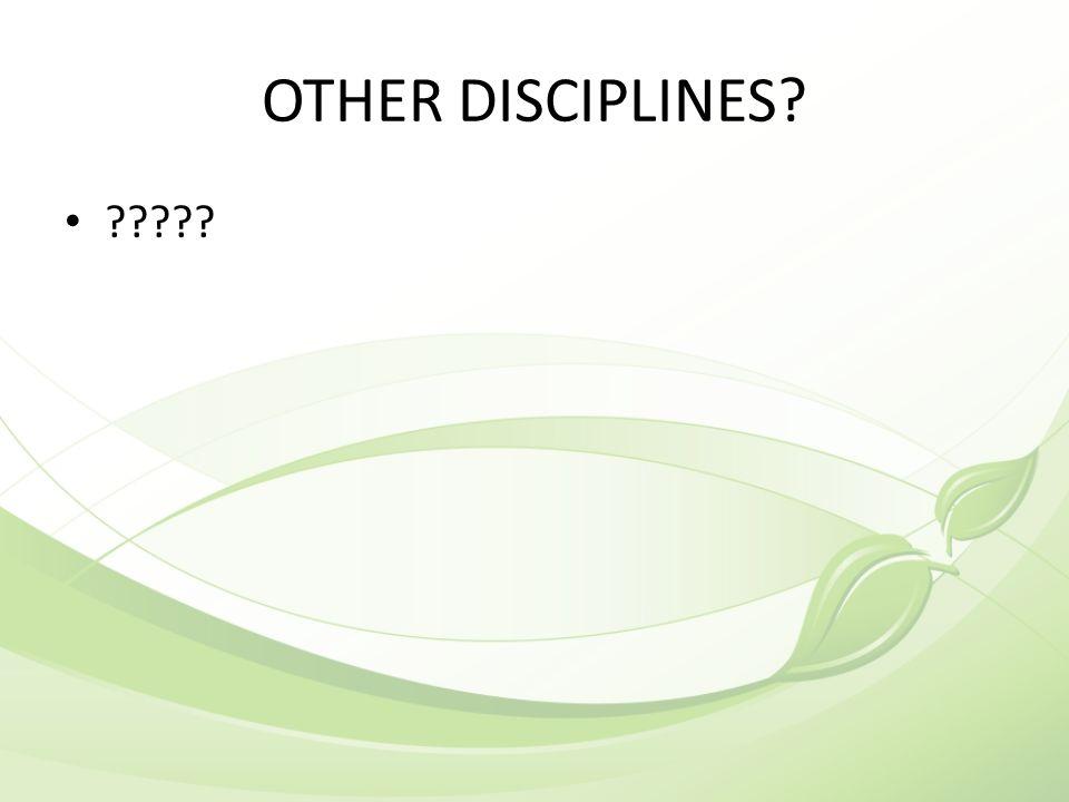 OTHER DISCIPLINES? ?????