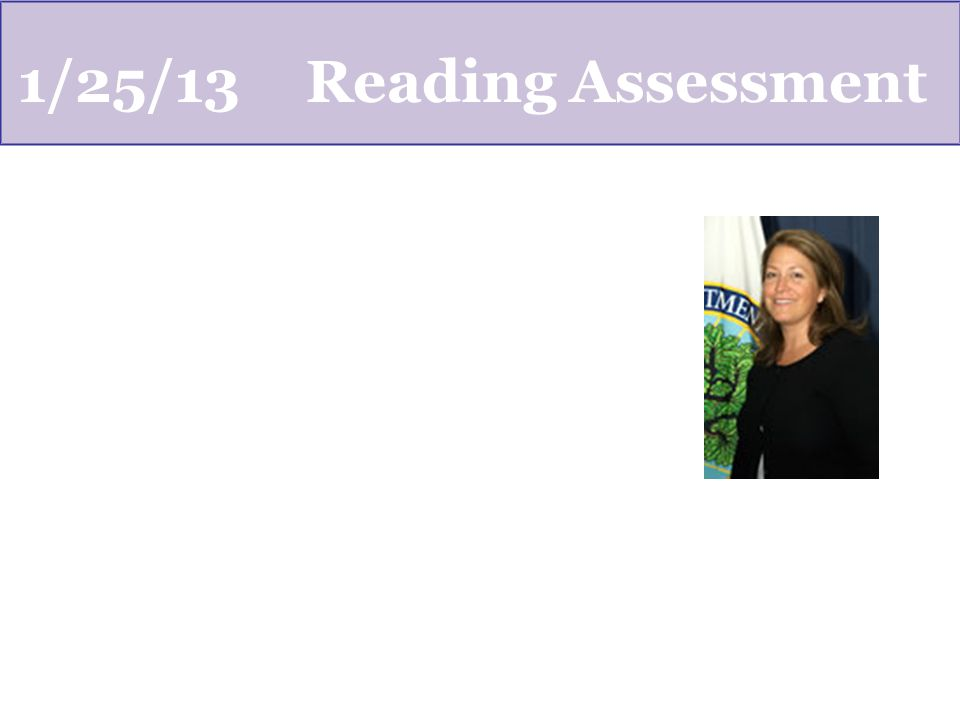 1/25/13Reading Assessment