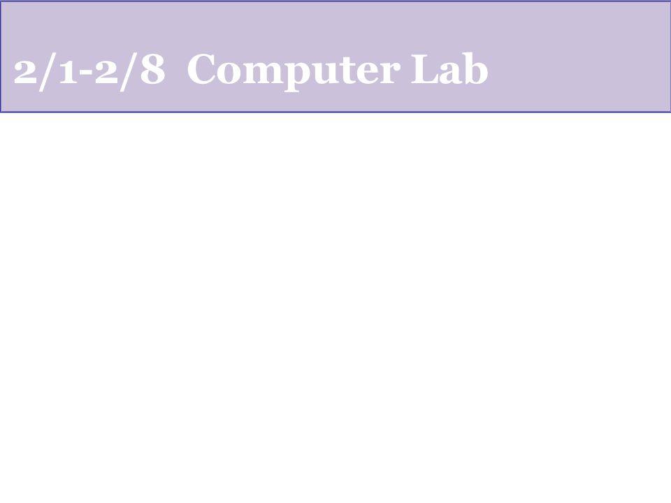 2/1-2/8 Computer Lab