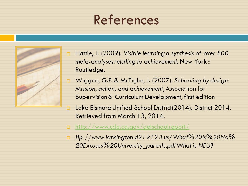 References  Hattie, J. (2009).