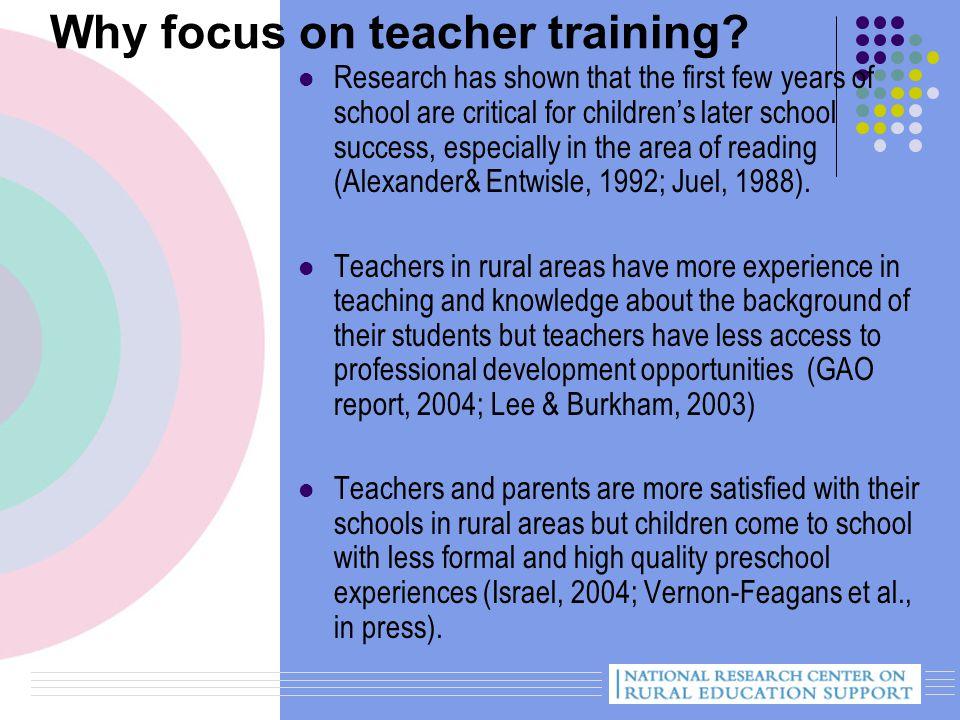 Why focus on teacher training.