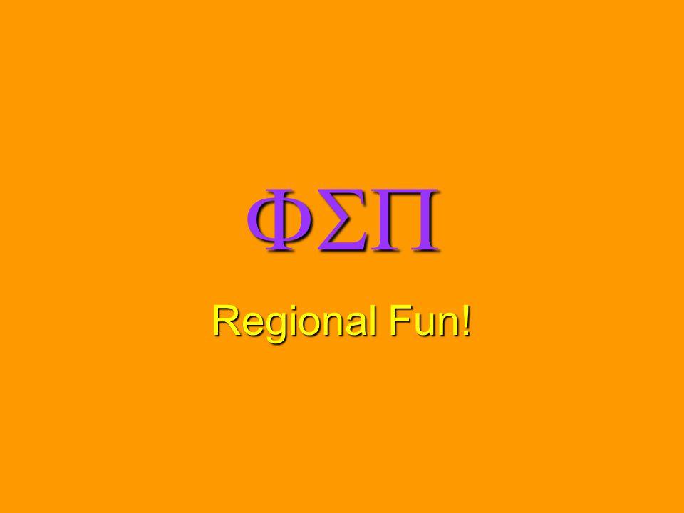  Regional Fun!