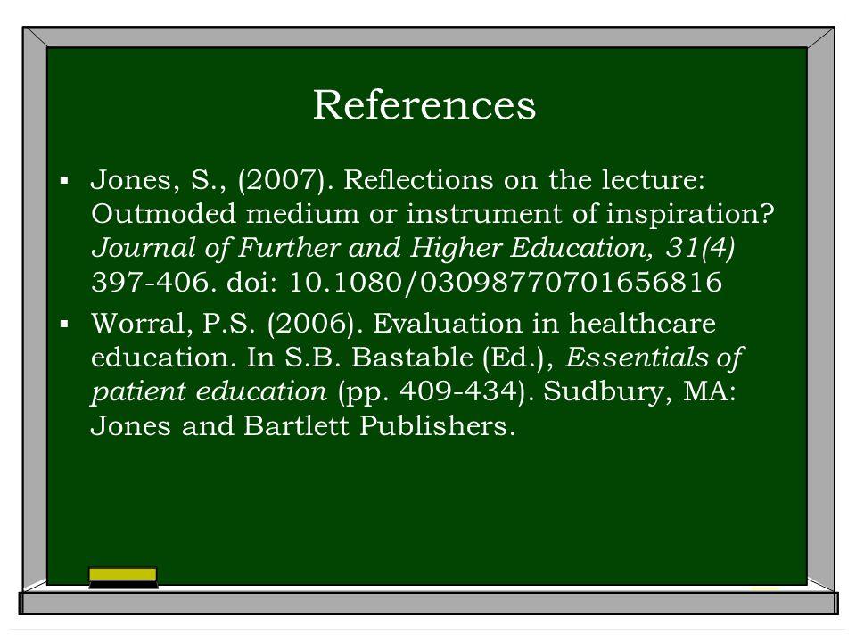 References  Jones, S., (2007).