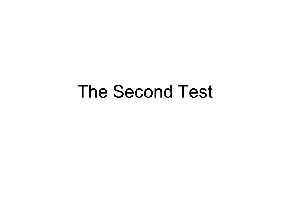 The Second Test
