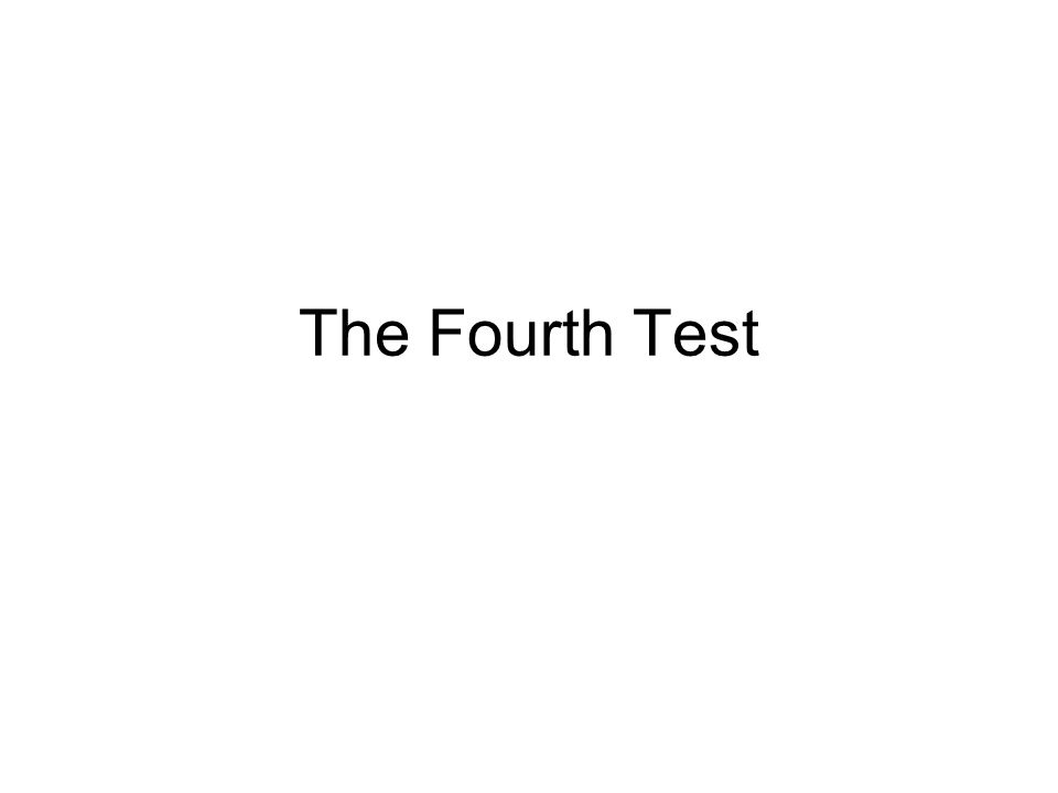The Fourth Test