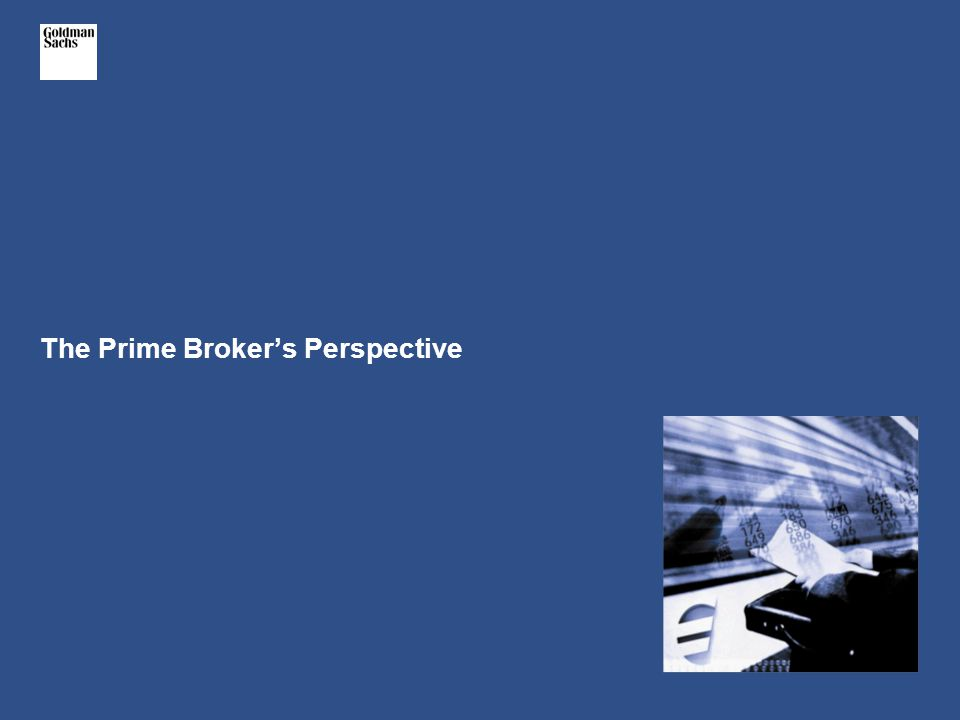 The Prime Broker's Perspective