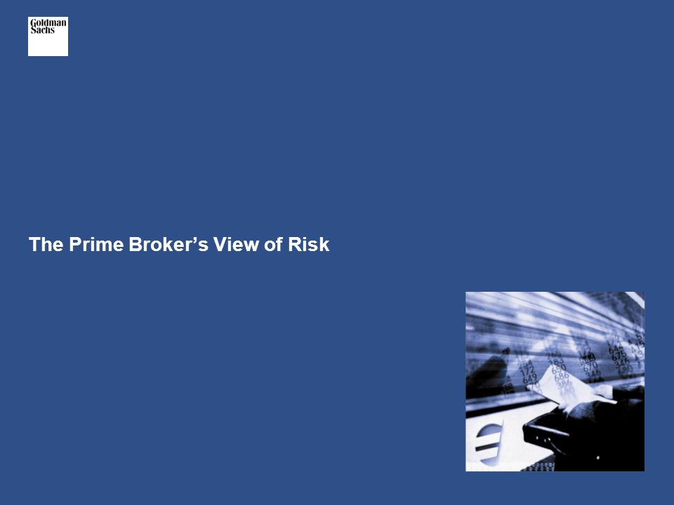 The Prime Broker's View of Risk
