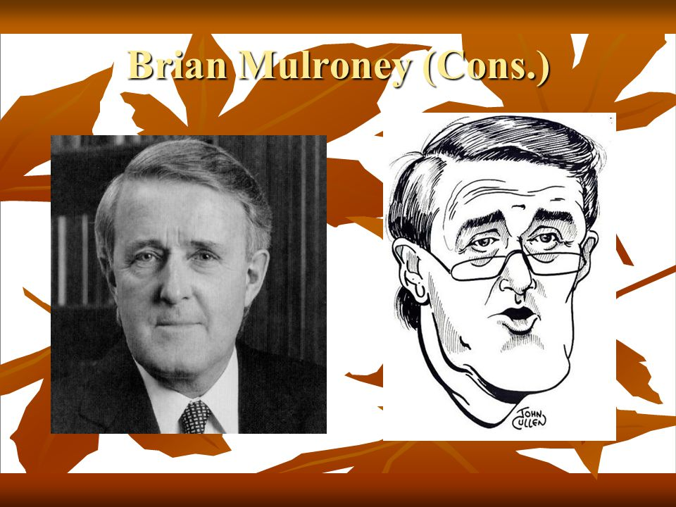 Brian Mulroney (Cons.)