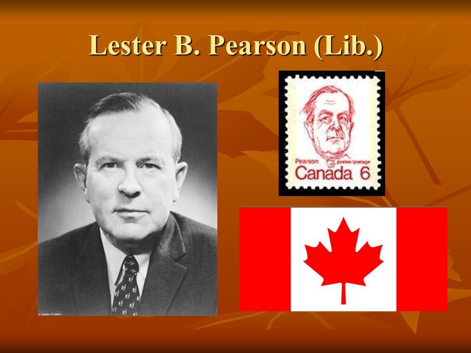 Lester B. Pearson (Lib.)
