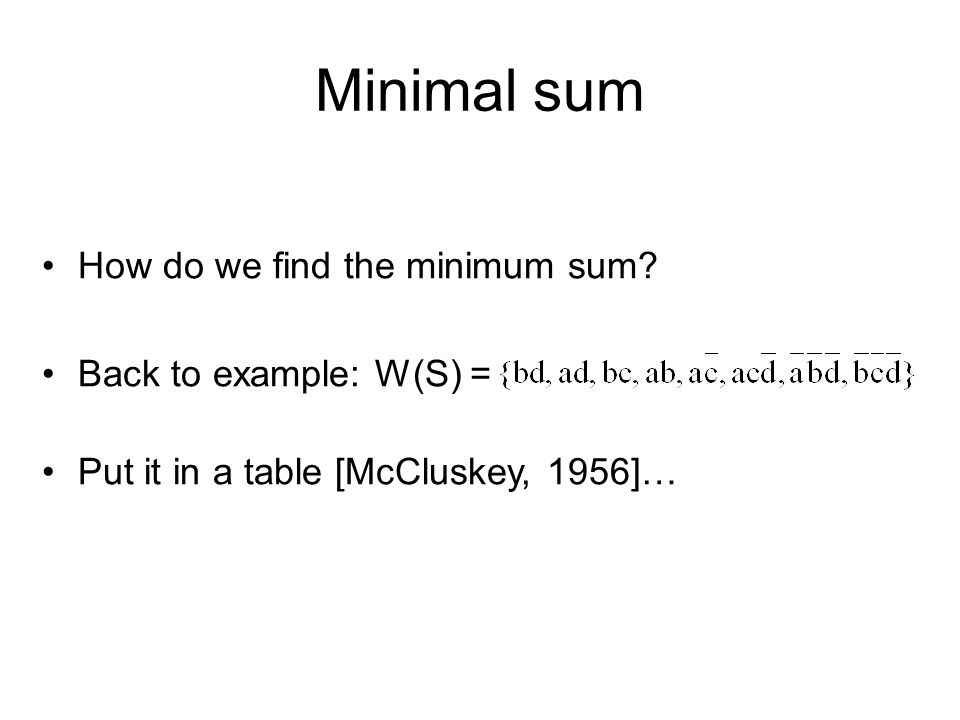 Minimal sum How do we find the minimum sum.