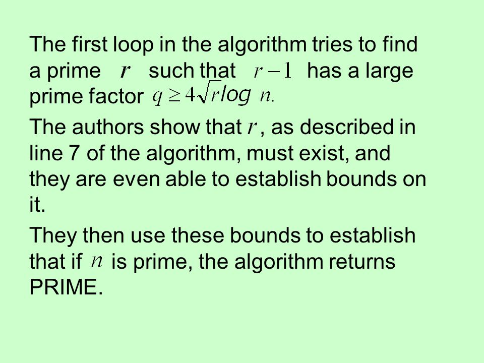 The first loop in the algorithm tries to find a prime such that has a large prime factor The authors show that, as described in line 7 of the algorith