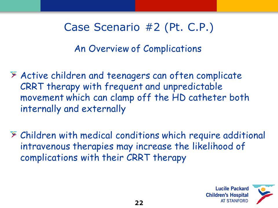 22 Case Scenario #2 (Pt.