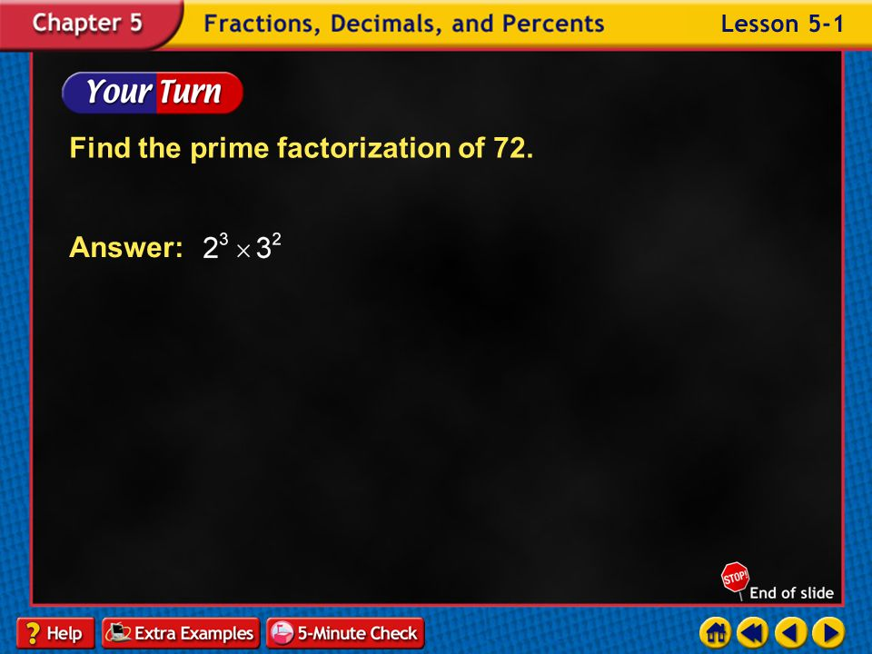 Example 1-3a Method 2 Divide by prime numbers. Start here.