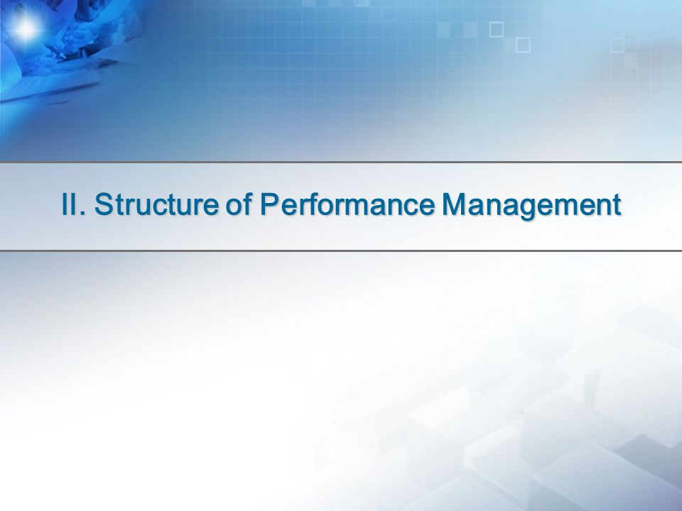Ⅱ. Structure of Performance Management