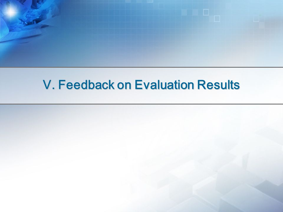 Ⅴ. Feedback on Evaluation Results
