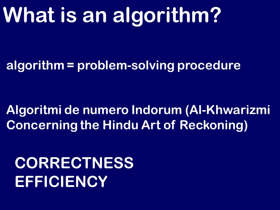 What is an algorithm.