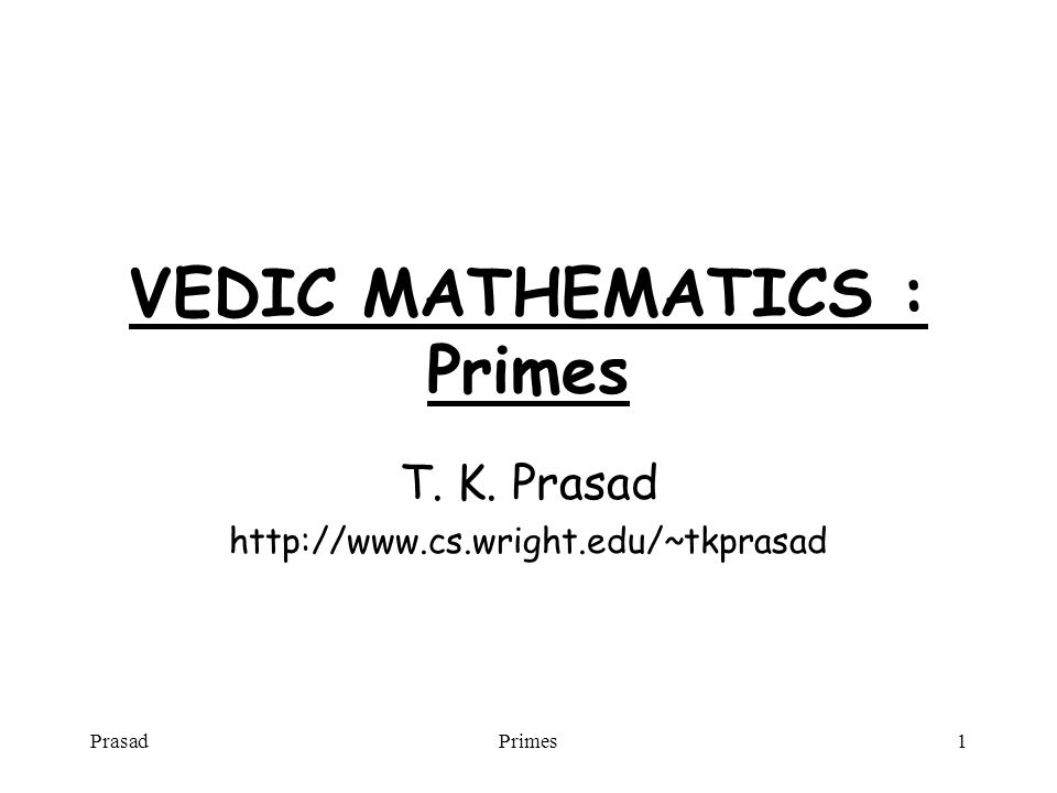 PrasadPrimes2 Divisibility A number n is divisible by f if there exists another number q such that n = f * q.