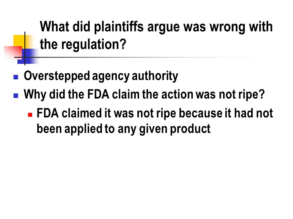 What did plaintiffs argue was wrong with the regulation.