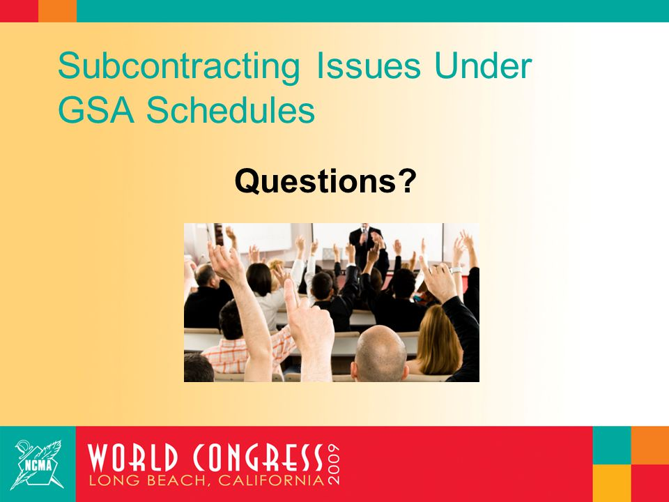 Subcontracting Issues Under GSA Schedules Thank You.