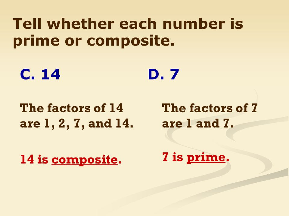 Tell whether each number is prime or composite.C.