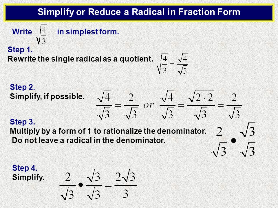 Simplify or Reduce a Radical Simplify the expression