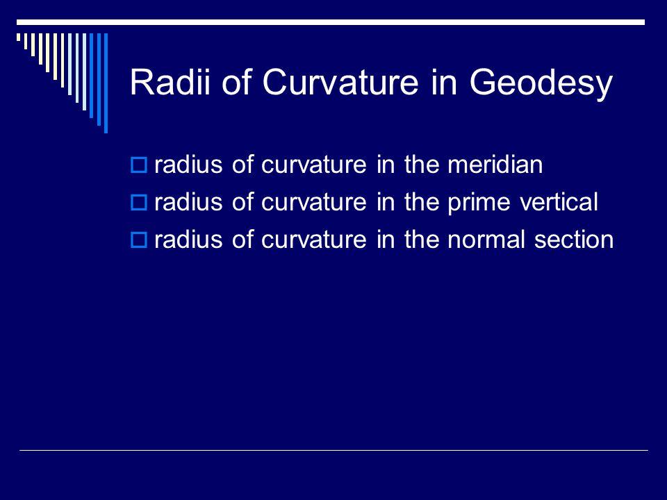 Radius of Curvature in the Meridian