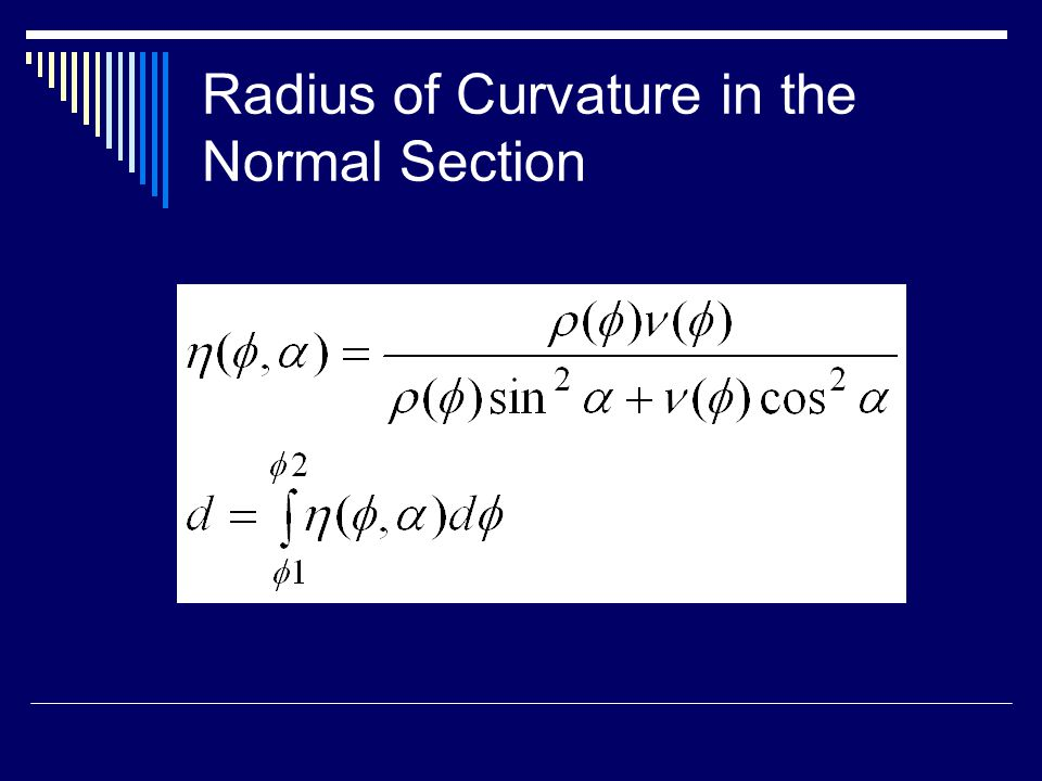 Radius of Curvature in the Normal Section
