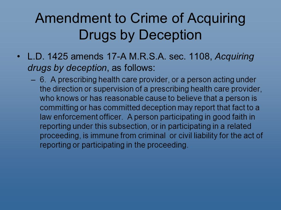 Amendment to Crime of Acquiring Drugs by Deception L.D.