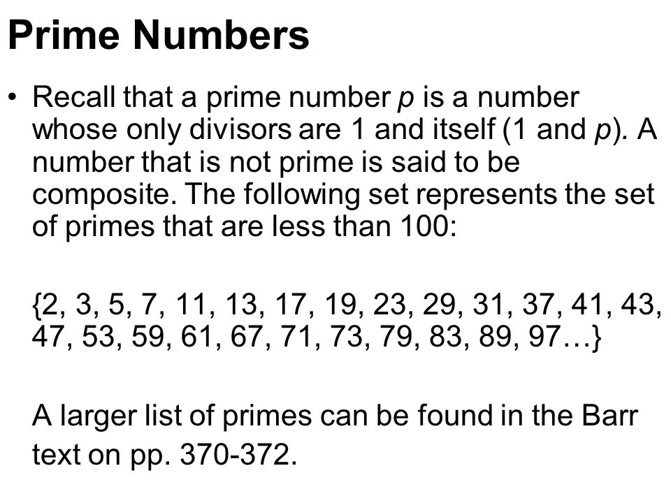 Facts About Primes 1.There are an infinite number of primes.