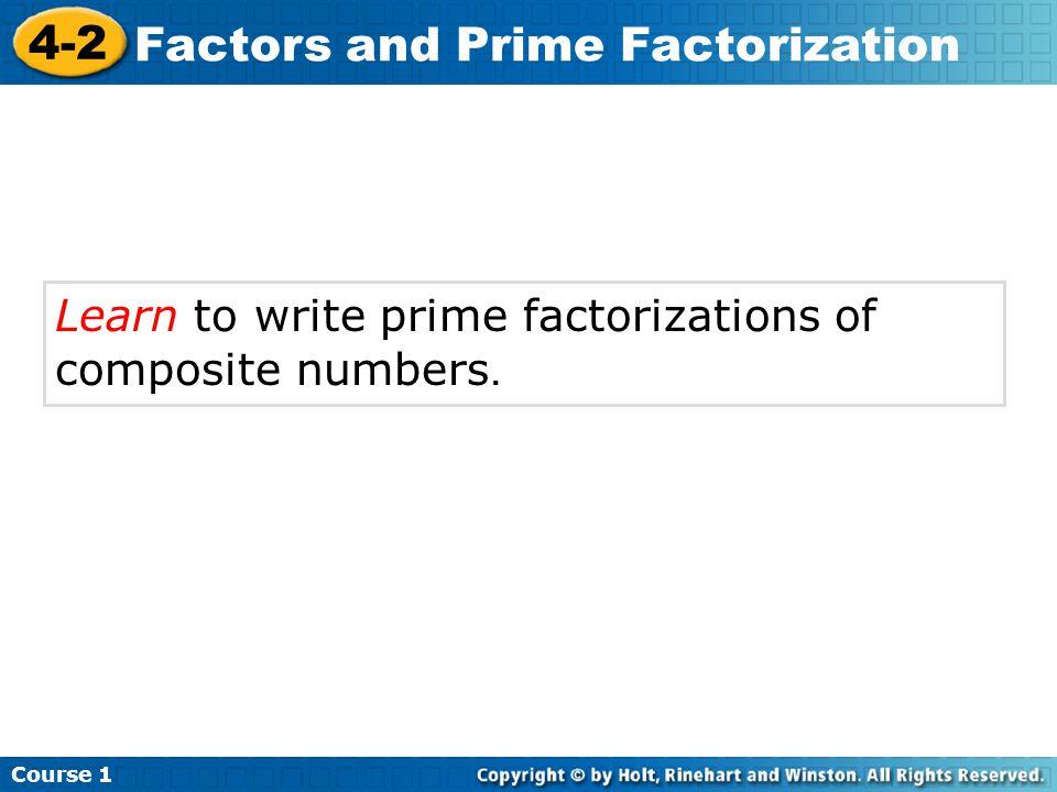 Vocabulary factor prime factorization Insert Lesson Title Here Course 1 4-2 Factors and Prime Factorization