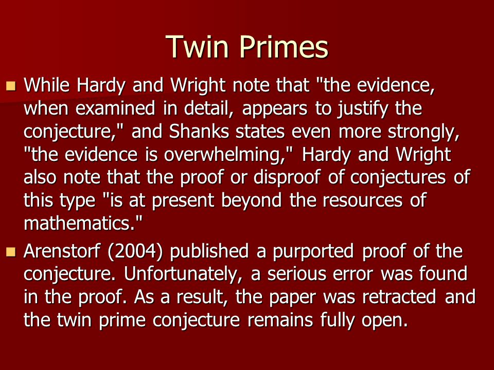 Twin Primes While Hardy and Wright note that