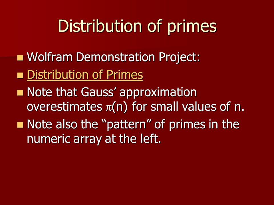 Distribution of primes Wolfram Demonstration Project: Wolfram Demonstration Project: Distribution of Primes Distribution of Primes Distribution of Pri