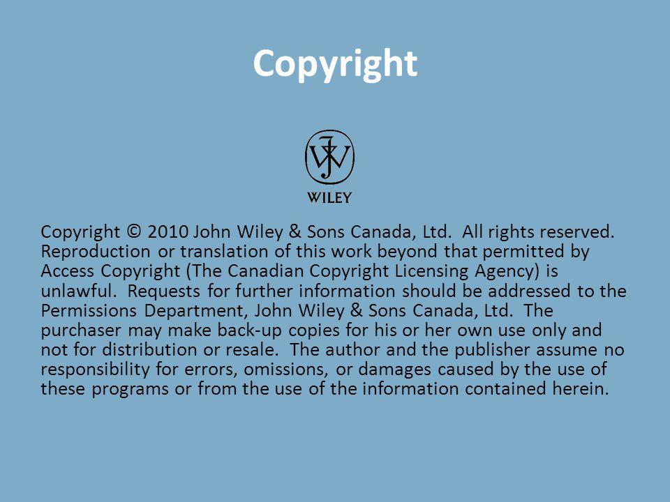 Copyright Copyright © 2010 John Wiley & Sons Canada, Ltd.
