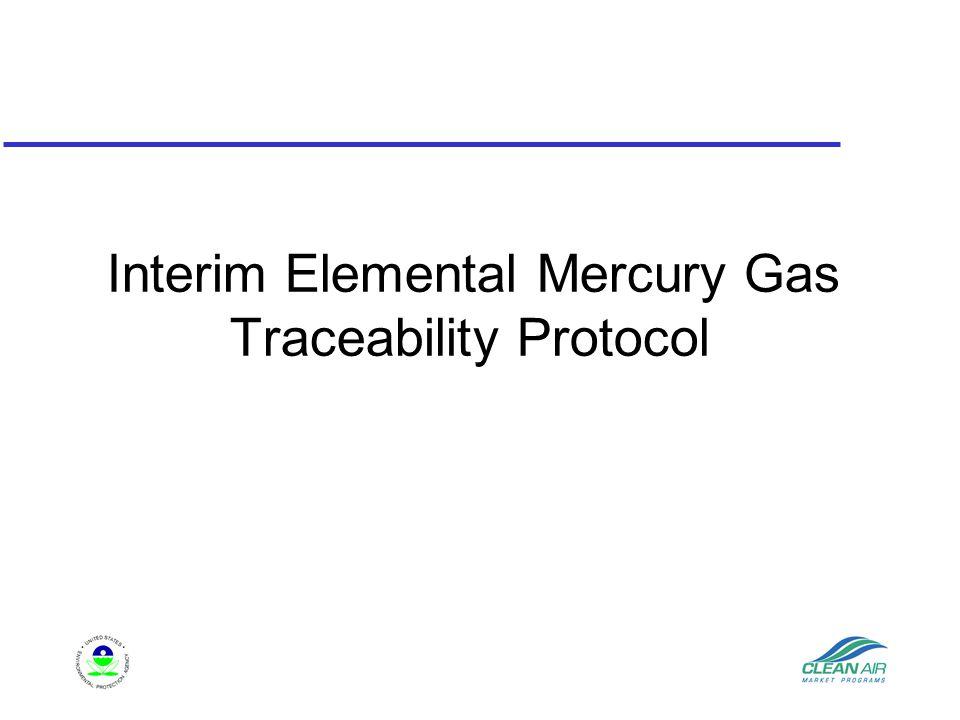 Interim Elemental Mercury Gas Traceability Protocol