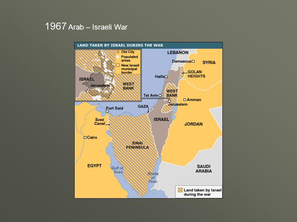 1967 Arab – Israeli War