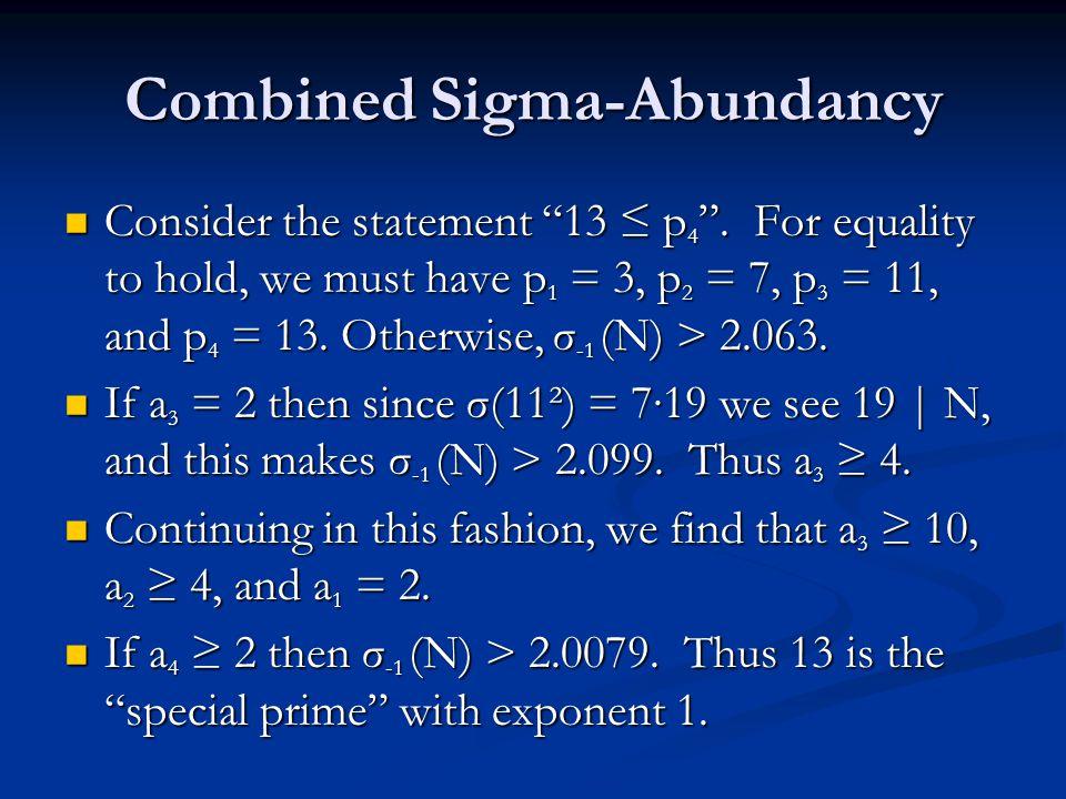 Combined Sigma-Abundancy Consider the statement 13 ≤ p 4 .
