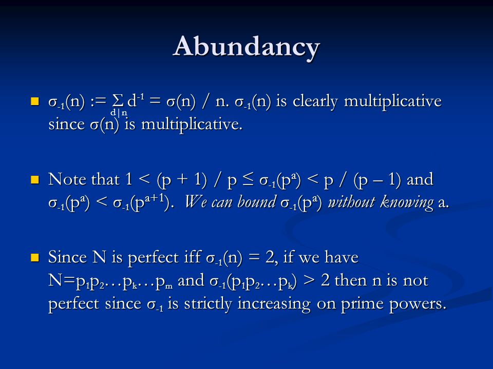 Bounding with Abundancy Suppose the odd perfect N = 3 a 5 b 7 c x with integral variables and {3, 5, 7, x} pairwise relatively prime.
