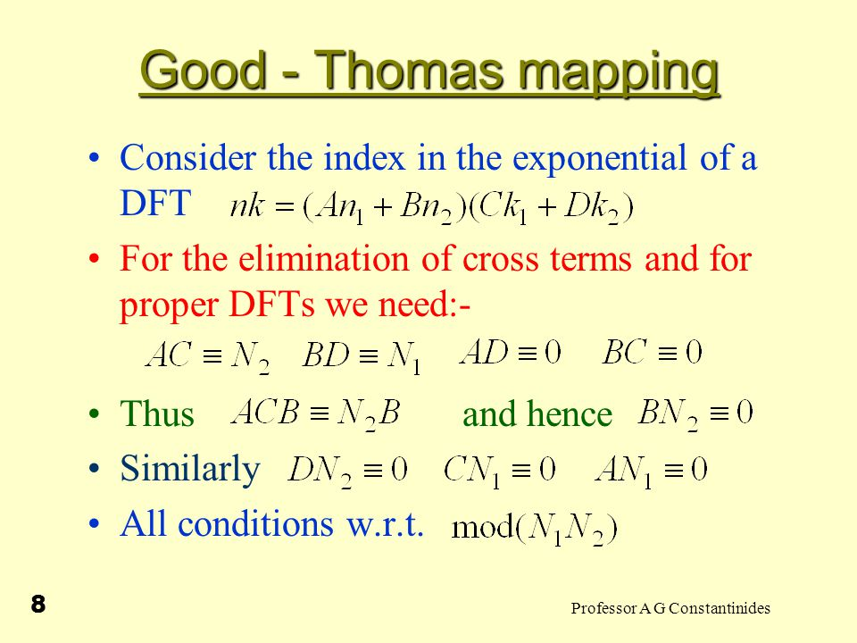 Professor A G Constantinides 9 Good - Thomas mapping When there exist such that Euclid's Algorithm …