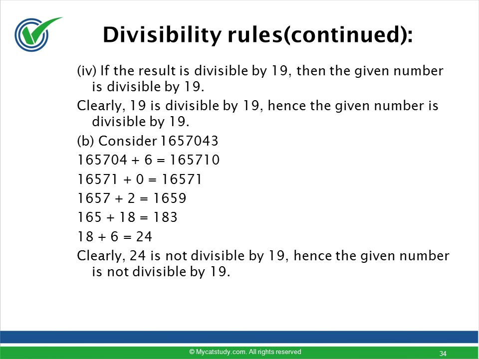 (iv) If the result is divisible by 19, then the given number is divisible by 19. Clearly, 19 is divisible by 19, hence the given number is divisible b