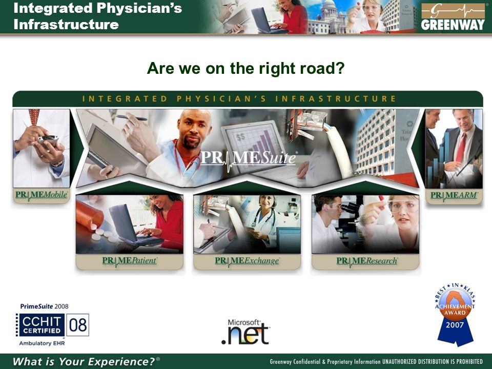 Integrated Physician's Infrastructure Are we on the right road