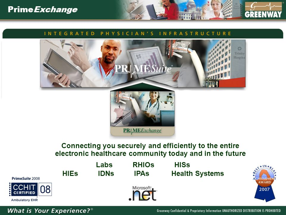 PrimeExchange Connecting you securely and efficiently to the entire electronic healthcare community today and in the future Labs RHIOs HISs HIEs IDNs IPAs Health Systems