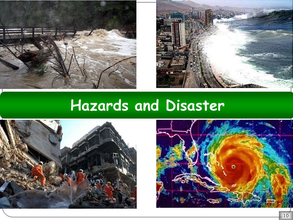 10 Hazards and Disaster