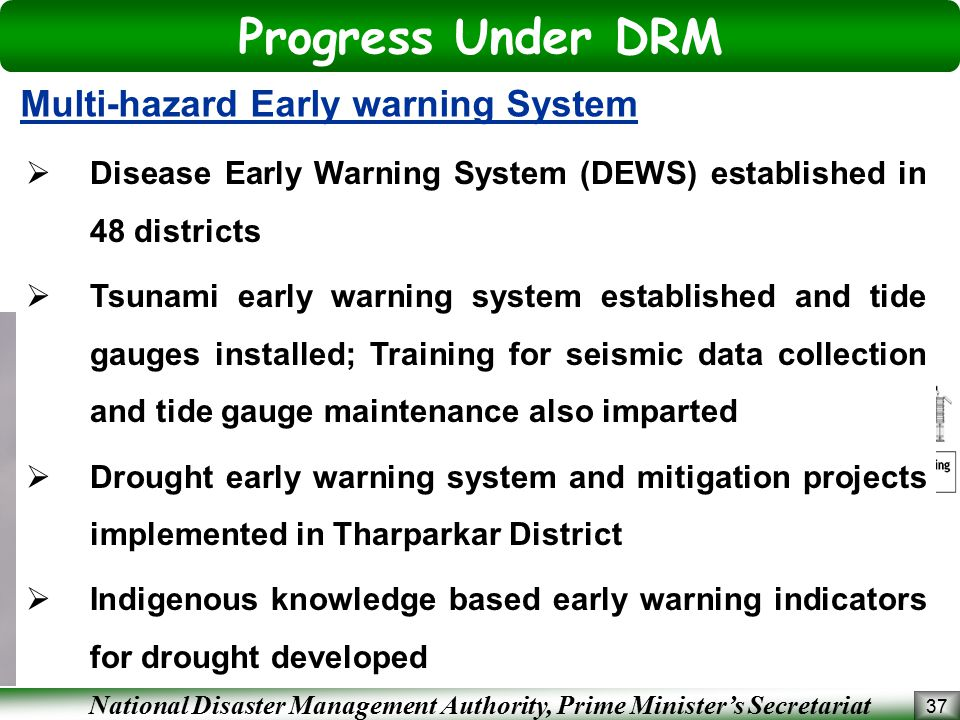 National Disaster Management Authority, Prime Minister's Secretariat Progress Under DRM 37 Multi-hazard Early warning System  Disease Early Warning S